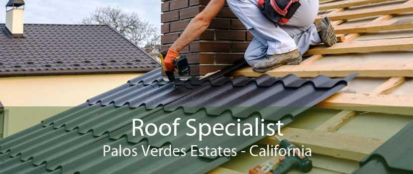 Roof Specialist Palos Verdes Estates - California